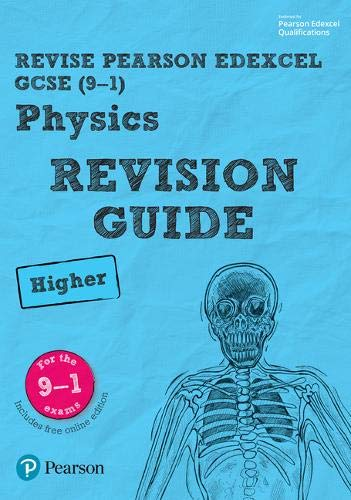 Revise Edexcel GCSE  9 1  Physics Higher Revision Guide   With Free Online Edition   Revise Edexcel GCSE Science 16