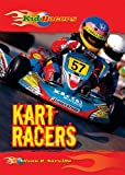 Kart Racers, Alison G. Norville, 0766034828