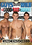 Guys Gone Wild: The Good the Bad the Horny