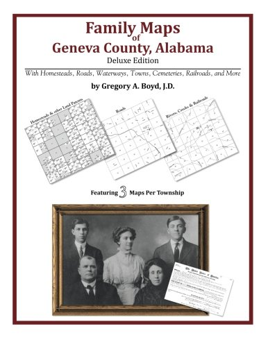 Download Family Maps of Geneva County, Alabama, Deluxe Edition pdf