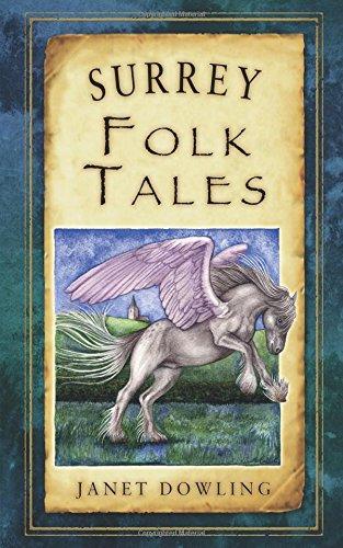 Surrey Folk Tales (Folk Tales: United Kingdom)