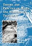 img - for Theory and Practice of Water and Wastewater Treatment book / textbook / text book