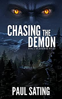 Chasing the Demon (Subject: Found Book 1) by [Sating, Paul]