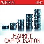 Market Capitalisation: Money |  iMinds