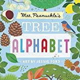 img - for Mrs. Peanuckle's Tree Alphabet (Mrs. Peanuckle's Alphabet) book / textbook / text book