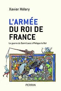 L'armée du roi de France par Hélary