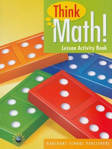 Think Math: Lesson Activity Book, Grade K (Think Math Grade 1)