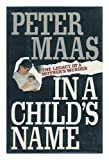 In a Child's Name, Peter Maas, 0671694162