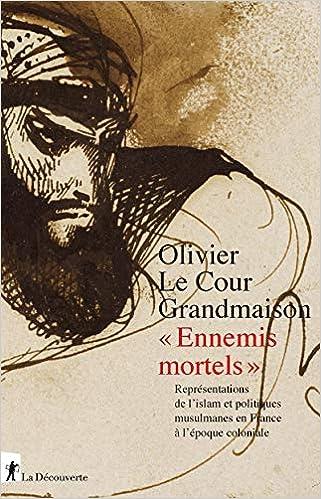 Amazon Fr Ennemis Mortels Olivier Le Cour