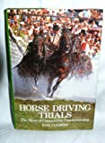 Horse Driving Trials, Tom Coombs, 0715387324