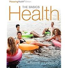 Health: The Basics, The Mastering Health Edition, Books a la Carte Edition (12th Edition)
