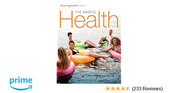 Health the basics the mastering health edition books a la carte health the basics the mastering health edition books a la carte edition 12th edition rebecca j donatelle 9780134325224 amazon books fandeluxe Gallery