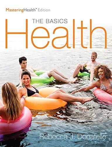 Health:The Basics (Looseleaf)