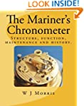 The Mariner's Chronometer: Structure,...
