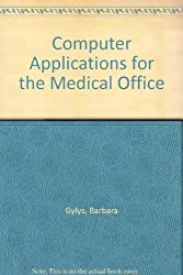 Computer Applications for the Medical Office