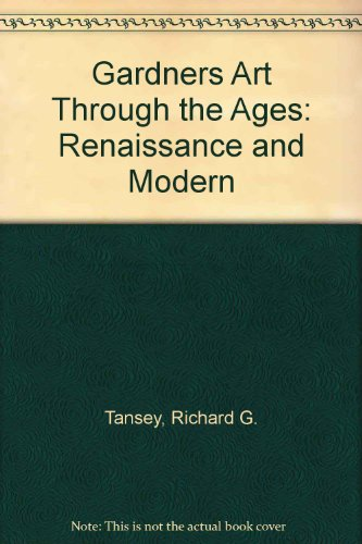 Gardners Art Through the Ages: Renaissance and Modern
