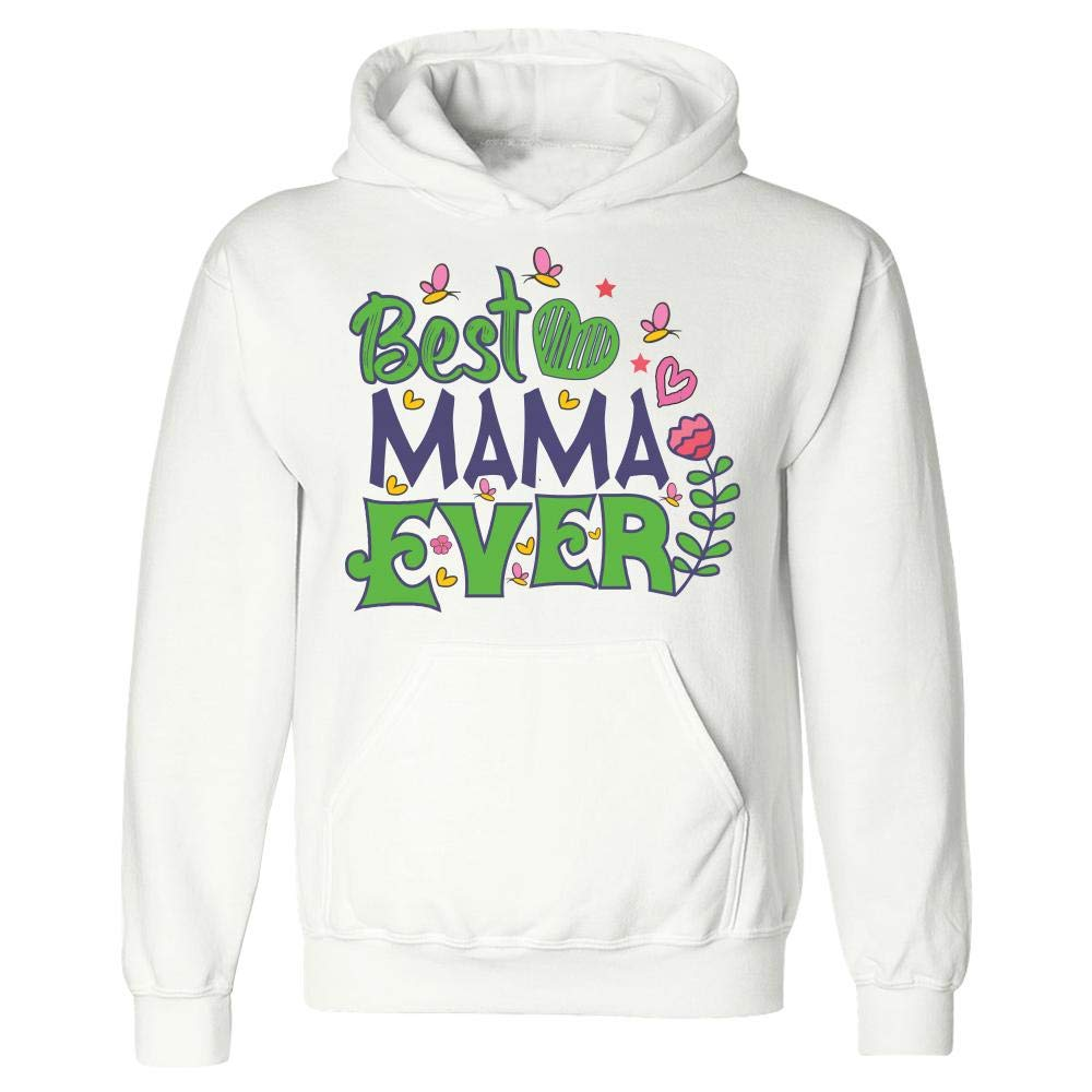 Best Mama Ever Mothers Day Hoodie