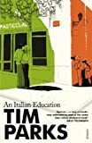 Front cover for the book An Italian Education by Tim Parks