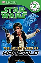 Star Wars: The Adventures of Han Solo (DK Readers: Level 2)