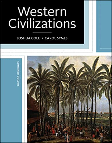 Western Civilizations: Their History & Their Culture (Nineteenth Edition)  (Vol. One-Volume)