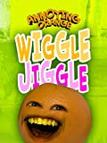 Annoying Orange - Wiggle Jiggle