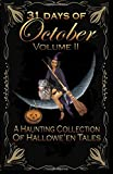 img - for 2: 31 Days of October Volume II: A Haunting Collection Of Hallowe'en Tales (Volume 2) book / textbook / text book