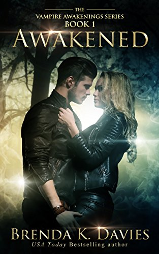 Awakened (Vampire Awakenings, Book 1) by [Davies, Brenda K.]