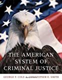 The American System of Criminal Justice 12th Edition