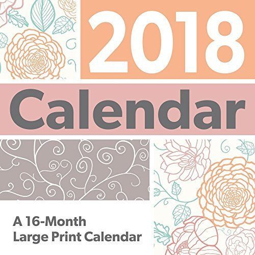 Large Print Calendar 2018 -- Deluxe Large Print and Large Grid Wall Calendar - Print Large Calendar Wall
