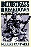 Bluegrass Breakdown, Robert Cantwell, 0306804956