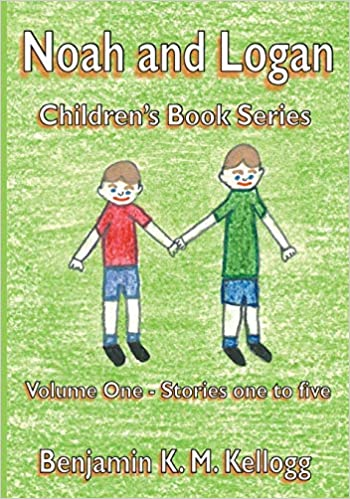 The Noah and Logan Children's Book Series: Volume One - Stories one to five - Popular Autism Related Book