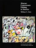 Abstract Expressionist Painting in America (Ailsa Mellon Bruce Studies in American Art)