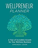 Wellpreneur Planner: A Year of Incredible Growth