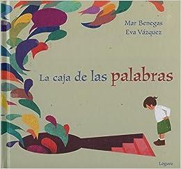 La caja de las palabras (Spanish Edition) (Spanish) Hardcover – December 15, 2014