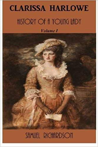Clarissa Harlowe; or the history of a young lady — Volume 1