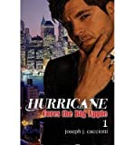 img - for { [ HURRICANE CORES THE BIG APPLE (REVISED) ] } Cacciotti, Joseph J ( AUTHOR ) May-08-2014 Paperback book / textbook / text book