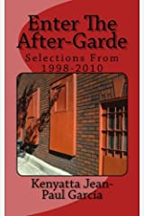 Enter the After-Garde Selections from 1998-2010 Kindle Edition