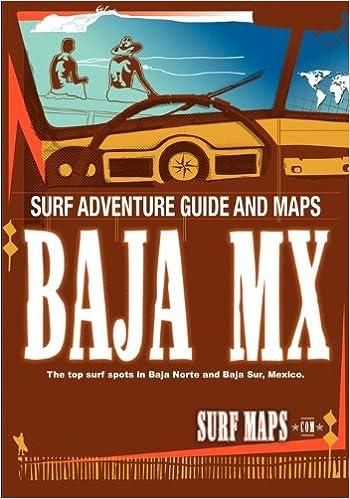 Baja Norte Baja Sur Surf Maps Atlas By Surfmaps Com Surf Maps
