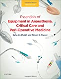 img - for Essentials of Equipment in Anaesthesia, Critical Care and Perioperative Medicine, 5e book / textbook / text book