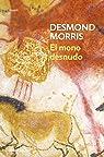 El mono desnudo par Desmond Morris