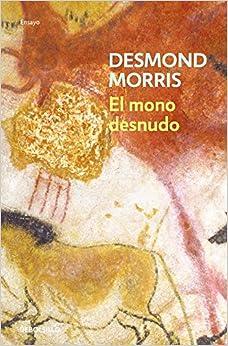El Mono Desnudo por Desmond Morris epub