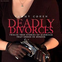 Deadly Divorces