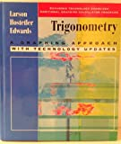 Trigonometry with Technology Updates : A Graphing Approach, Larson, Roland E. and Hostetler, Robert P., 0669417602