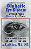 Diabetic Eye Disease, A. Paul Chous, 0966818474