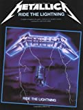 Metallica: Guitar TAB Edition: Ride the Lightning Guitar (Tab Edition)