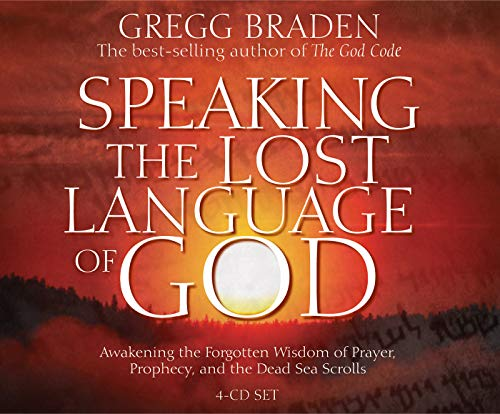 Speaking the Lost Language of God by Brand: Hay House