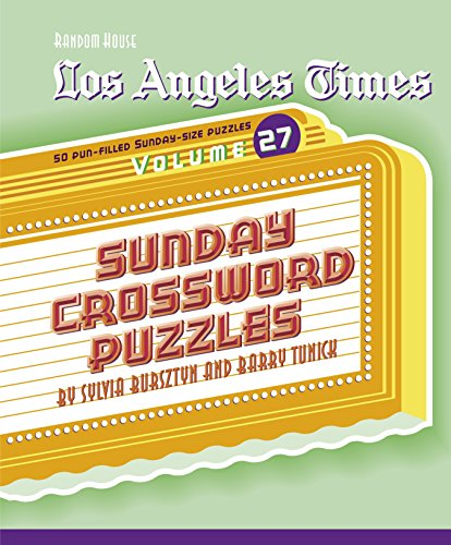 Los Angeles Times Sunday Crossword Puzzles  Volume 27  The Los Angeles Times