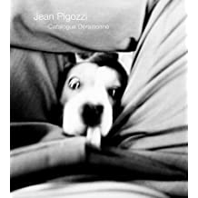 Jean Pigozzi: Catalogue D¨¦raisonn¨¦ by Jean Pigozzi (2010-09-27)