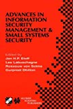 img - for Advances in Information Security Management & Small Systems Security: IFIP TC11 WG11.1/WG11.2 Eighth Annual Working Conference on Information Security ... in Information and Communication Technology) book / textbook / text book