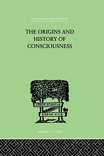The Origins And History Of Consciousness: Volume 118 (International Library of Psychology)